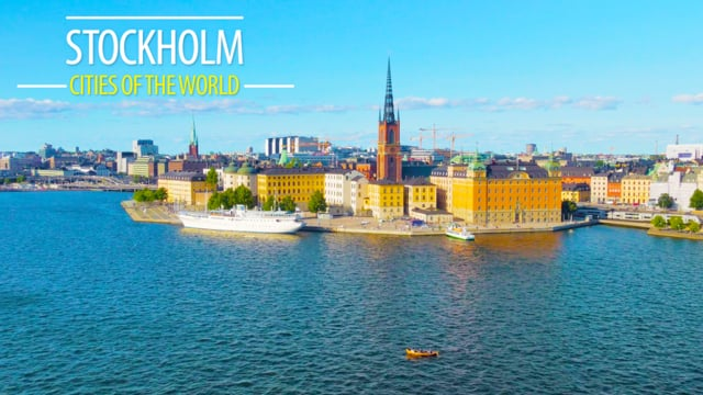 Cities of the World: Stockholm