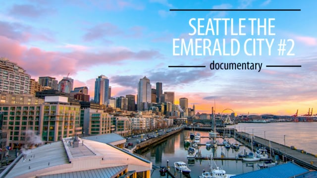 Seattle - The Emerald City 2
